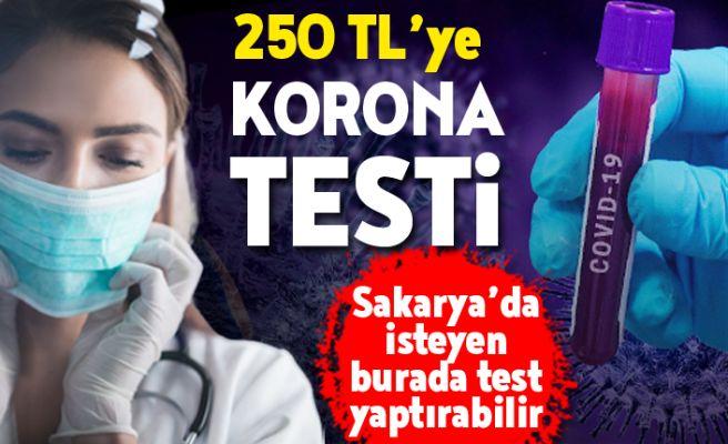 Sakarya'da 250 TL'ye korona testi!