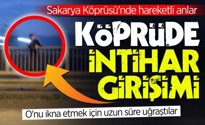 Sakarya Köprüsü'nde intihar girişimi!