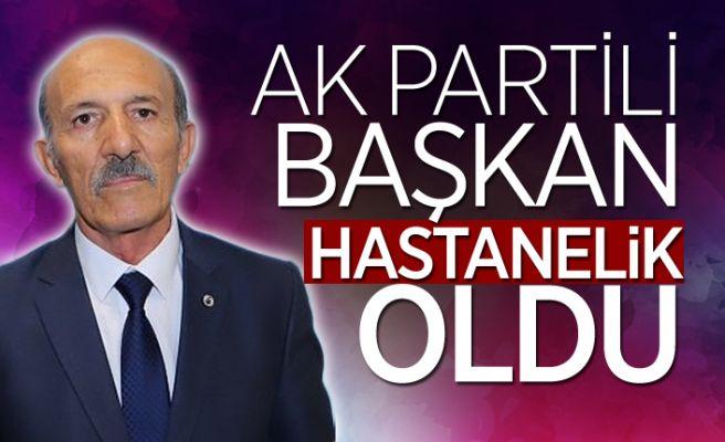 AK Parti İlçe Başkanı hastaneye kaldırıldı