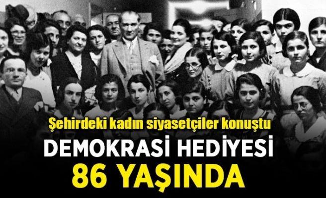 Demokrasi hediyesi 86'ncı yaşına girdi
