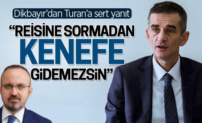 Ümit Dikbayır'dan Bülent Turan'a sert yanıt!