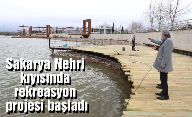 Sakarya Nehri kıyısında rekreasyon projesi başladı