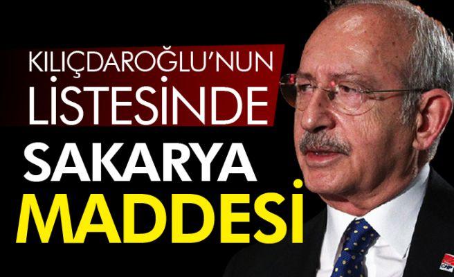 Kılıçdaroğlu'nun listesinde Sakarya da var!