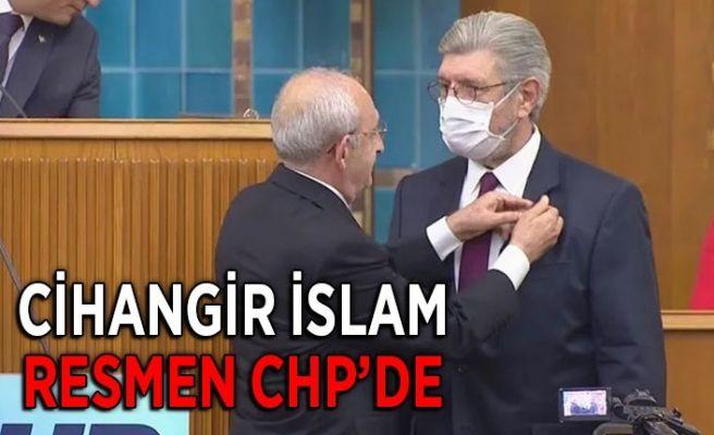 Cihangir İslam resmen CHP'de