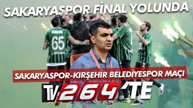 Sakaryaspor-Kırşehir maçı Tv264'te
