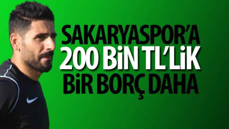 Sakaryaspor'a 200 bin TL'lik borç daha!