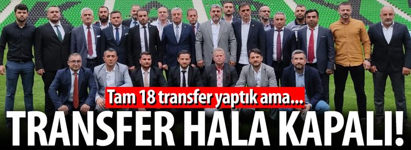 Transfer hala kapalı!