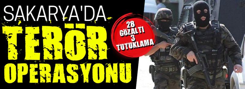 Sakarya'da terör operasyonu: 3 tutuklama