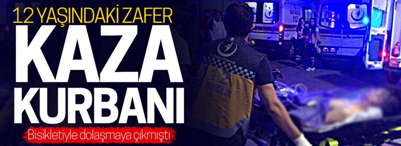 12 yaşındaki Zafer'in feci ölümü!