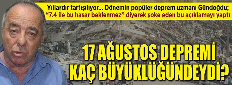 17 Ağustos depremi kaç büyüklüğündeydi?