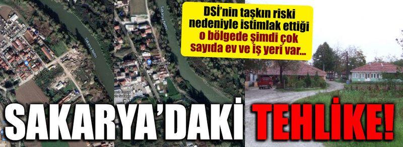 Sakarya'daki tehlike!