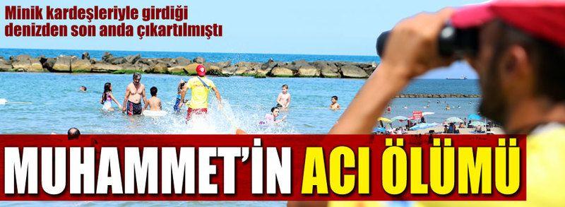 Denizde hareketsiz bulunan Muhammet'ten acı haber!