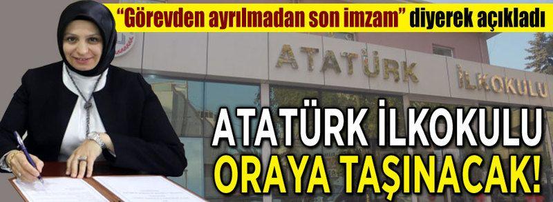 """Atatürk İlkokulunun yeni yeri! """"Son imzam"""" diyerek açıkladı"""