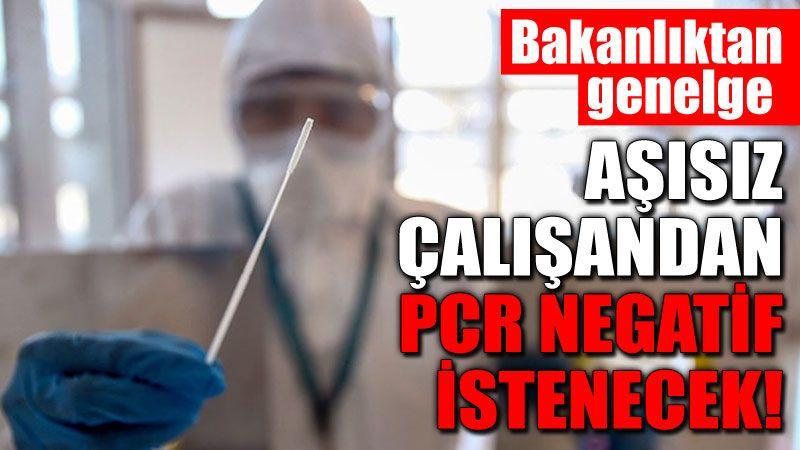 Dikkat!.. Tüm iş yerleri için PCR testi genelgesi!