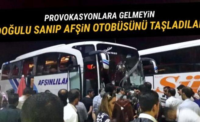 Doğulu sanıp Afşin otobüsünü taşladılar