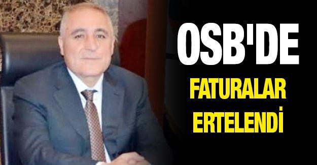 OSB'de faturalar ertelendi