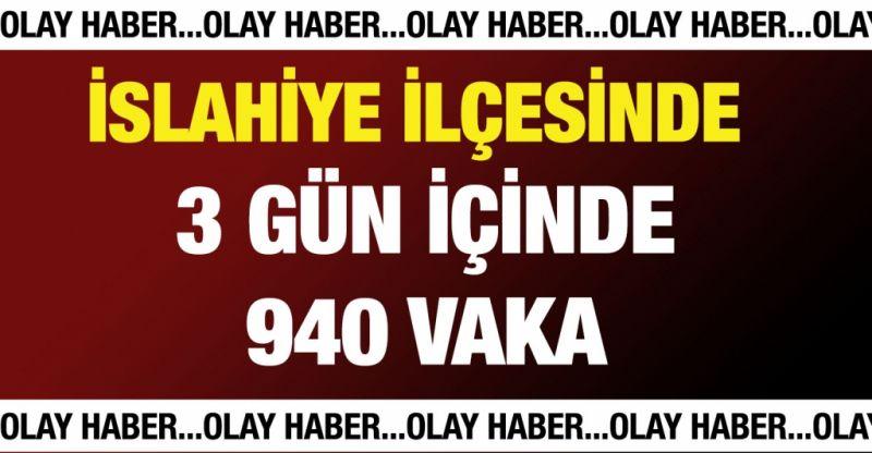 İslahiye ilçesinde 3 gün içinde 940 vaka