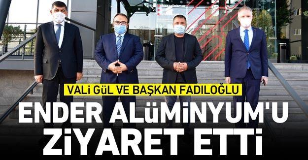 Vali Gül ve Başkan Fadıloğlu, Ender Alüminyum'u ziyaret etti