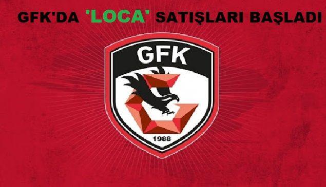 Gaziantep Futbol Kulübü(GFK),LOCA Satışları Başladı...