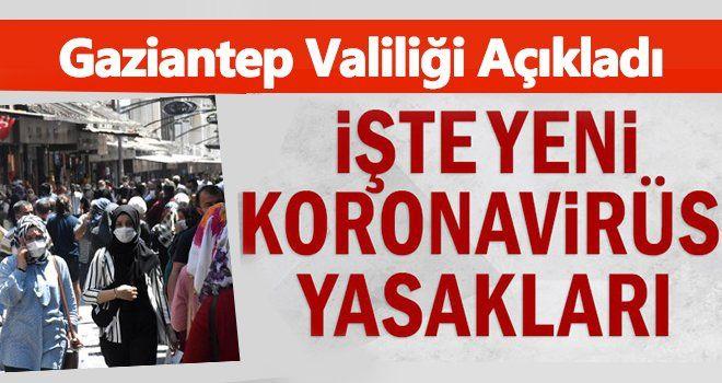Gaziantep'te yeni korona yasakları ne?