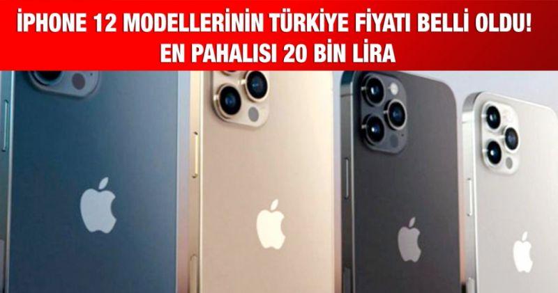 iPhone 12 modellerinin Türkiye fiyatı belli oldu! En pahalısı 20 bin lira
