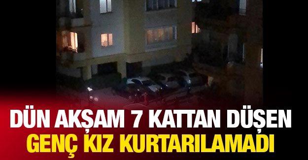 Gaziantep'te 7. kattan düşen genç kız kurtarılamadı