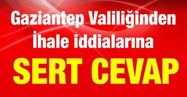 Son Dakika...Gaziantep Valiliği'nin  ihalede  Fesat iddialarına sert cevap...