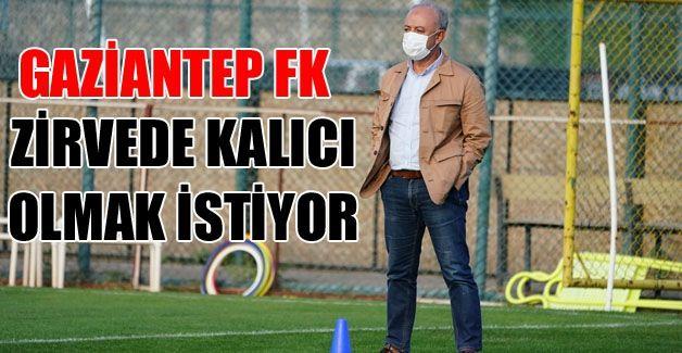 Gaziantep FK'de hedef üst sıralarda kalıcı olmak