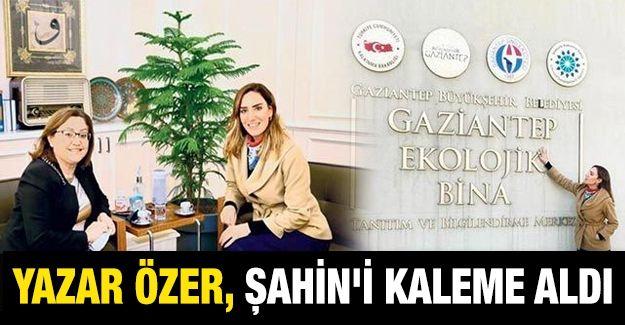 Yazar Özer, Şahin'i kaleme aldı