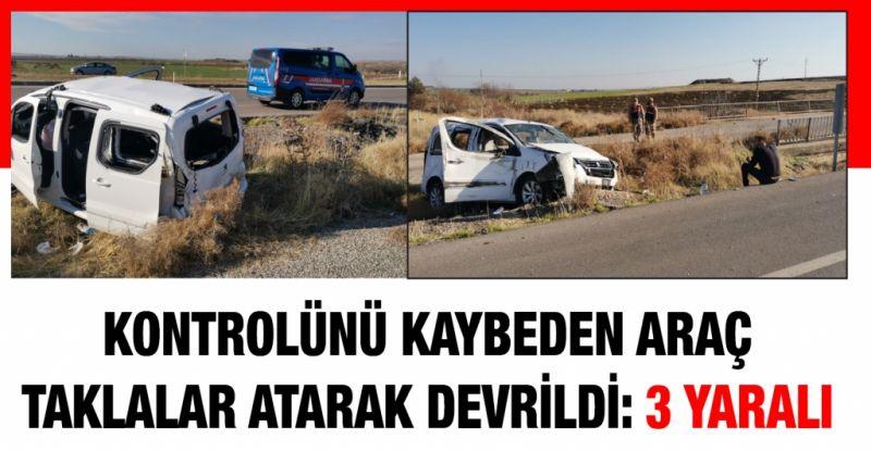 Kontrolünü kaybeden araç taklalar atarak devrildi: 3 yaralı