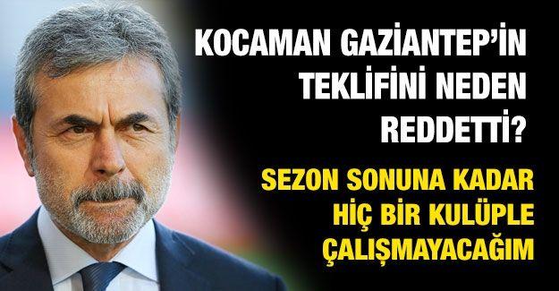 Kocaman Gaziantep'in teklifini neden reddetti?...  Sezon sonuna kadar hiç bir kulüple çalışmayacağım