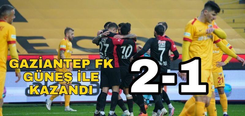 GAZİANTEP FK, GÜNEŞ İLE KAZANDI