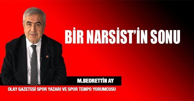 BİR NARSİST'İN SONU