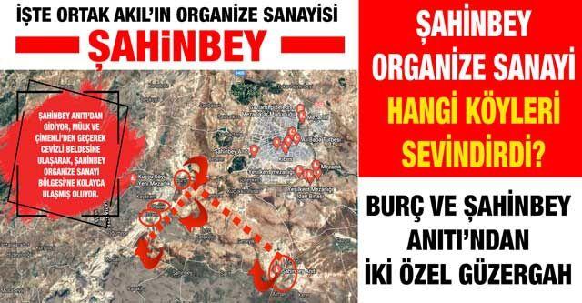 Şahinbey Organize Sanayi hangi köyleri sevindirdi?