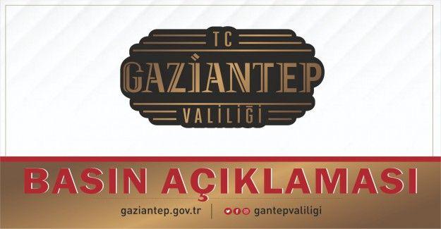 Gaziantep Valiliği'nden son dakika açıklaması!