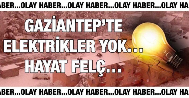 Son Dakika...Gaziantep'te Elektrikler Yok…Hayat Felç…