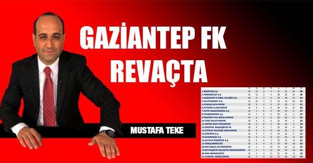 GAZİANTEP FK REVAÇTA