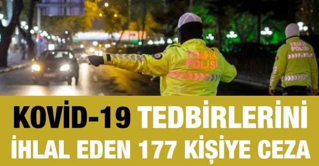 Gaziantep'te Kovid-19 tedbirlerini ihlal eden 177 kişiye para cezası