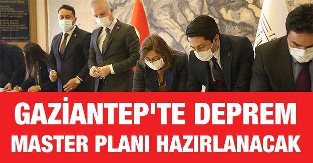 Gaziantep'te deprem master planı hazırlanacak