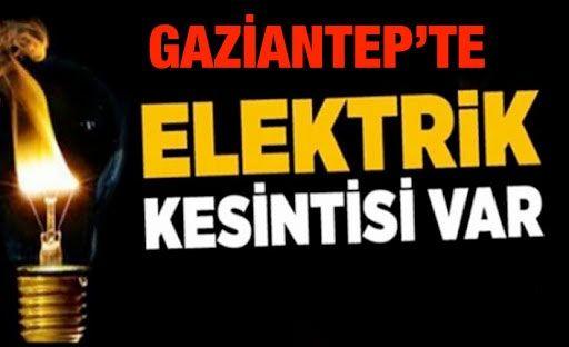 22 Ocak 2021 Cuma (Bugün) Gaziantep'te Elektrik Kesintisi Yaşanacak...