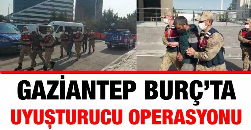 Gaziantep Burç'ta uyuşturucu operasyonu