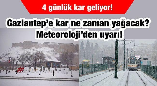 4 günlük kar geliyor!  Gaziantep'e kar ne zaman yağacak?   Meteoroloji'den uyarı!