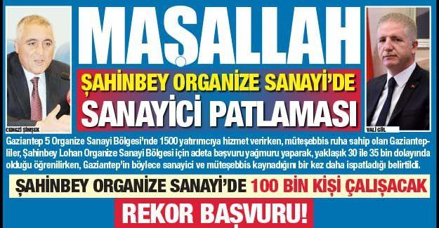 Maşallah... Şahinbey Organizede Sanayici patlaması..
