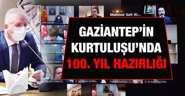 Gaziantep'in Kurtuluşu'nda 100. yıl hazırlığı