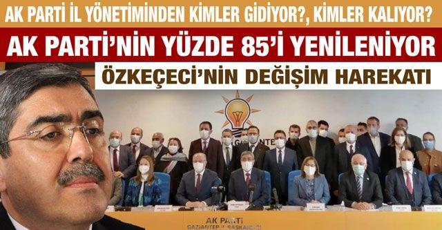 AK Parti İl Yönetiminden kimler gidiyor?, kimler kalıyor?....  AK Parti'nin yüzde 85'i yenileniyor....  Özkeçeci'nin değişim harekatı