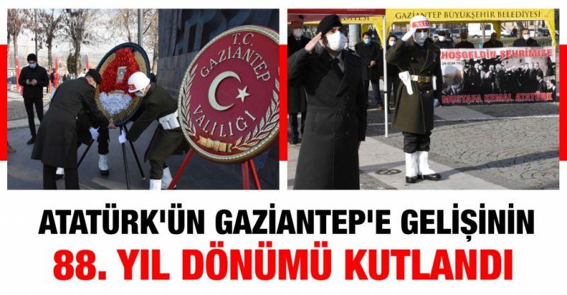 Atatürk'ün Gaziantep'e gelişinin 88. yıl dönümü kutlandı