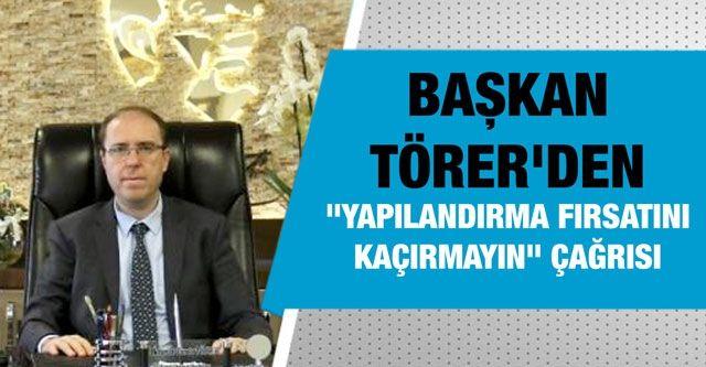Gaziantep Vergi Dairesi Başkanı Törer'den