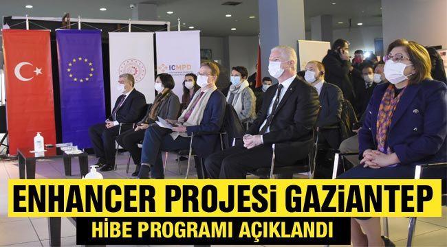 ENHANCER projesi Gaziantep hibe programı açıklandı