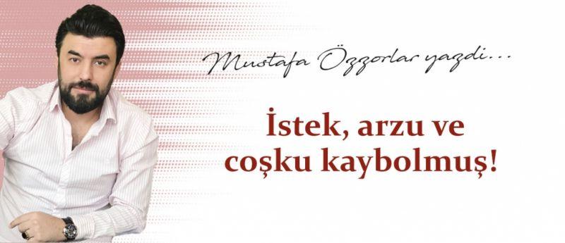 Mustafa Özzorlar yazdı... Gaziantep FK'da istek, arzu ve coşku kaybolmuş!