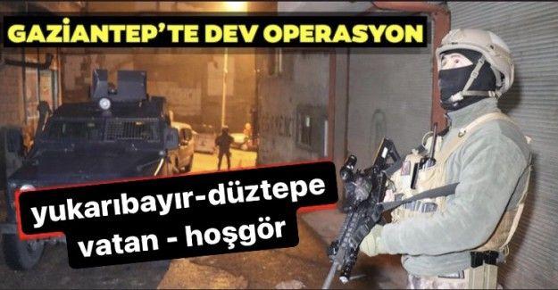 Gaziantep'te dev narkotik operasyonu! Yukarıbayır-Düztepe abluka altında...